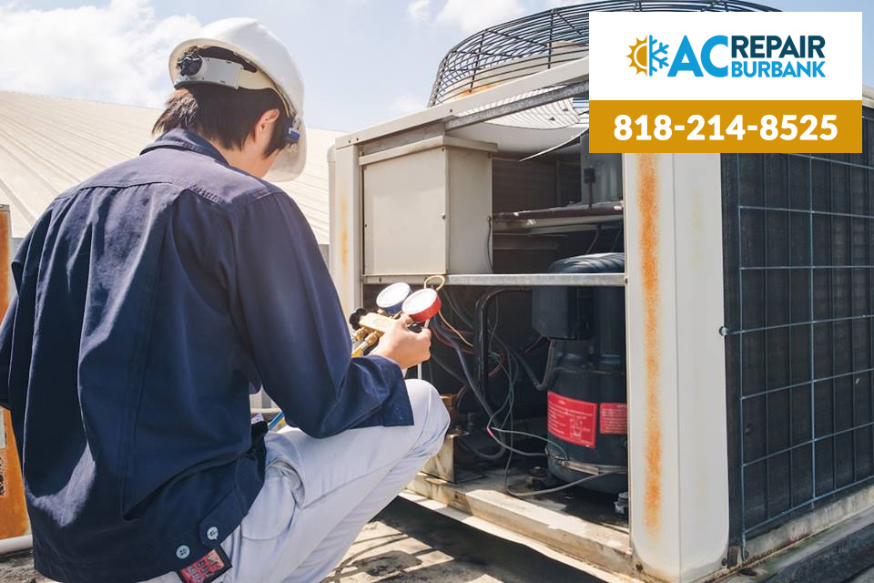It's Always Advisable to Get Professional AC Repair in Burbank