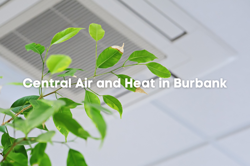 central air and heat in Burbank